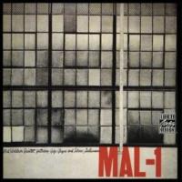 Mal Waldron Quintet/ジジ・グライス/イドリース・スリーマン Mal-1 (feat.ジジ・グライス/イドリース・スリーマン)