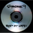 Stroke 9 Rip It Off
