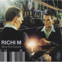 Richi M. Inside Of Me [Part 1]