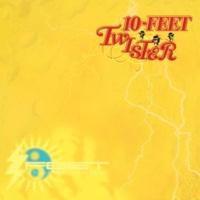 10-FEET TWISTER
