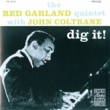 Red Garland Quintet Dig It!
