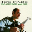 Joe Pass Ira, George And Joe