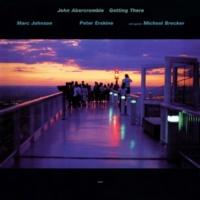 John Abercrombie/Marc Johnson/Peter Erskine/Michael Brecker Sidekicks