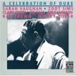 サラ・ヴォーン/ズート・シムズ/ジョー・パス/ミルト・ジャクソン/レイ・ブラウン/ミッキー・ローカー A Celebration Of Duke