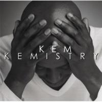 Kem You Are [Album Version]