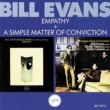 ビル・エヴァンス Empathy + A Simple Matter Of Conviction