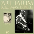 Art Tatum The Art Tatum Solo Masterpieces, Vol. 5