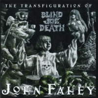 John Fahey 101 Is A Hard Road To Travel [Album Version]