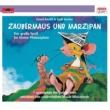 Linard Bardill Zaubermaus und Marzipan