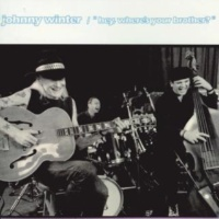 Johnny Winter You Must Have A Twin