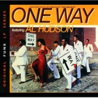 One Way Featuring Al Hudson Come Dance With Me