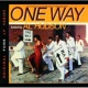 One Way Featuring Al Hudson Now That I Found You