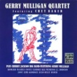 Gerry Mulligan Quartet Gerry Mulligan Quartet/Chubby Jackson Big Band