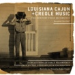 Various Artists Louisiana Cajun and Creole Music: The Newport Field Recordings