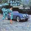 Jimmy Smith Crazy Baby