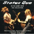 Status Quo In The Army Now - The Collection