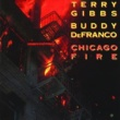 Terry Gibbs Chicago Fire [Live]
