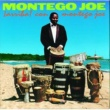 Montego Joe Same Old Same Old