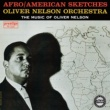 Oliver Nelson Orchestra Afro/American Sketches