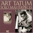 Art Tatum The Art Tatum Solo Masterpieces, Vol. 3