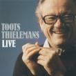 Toots Thielemans Toots Thielemans Live