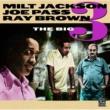 ミルト・ジャクソン/ジョー・パス/レイ・ブラウン The Big 3