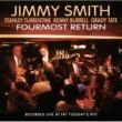 Jimmy Smith Fourmost Return