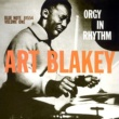 Art Blakey And The Jazz Messengers Orgy in Rhythm