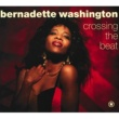 Bernadette Washington Crossing The Beat [Extended Version]
