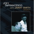 Joey DeFrancesco JOEY D.,JIMMY SMITH/