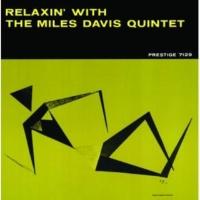 Miles Davis Quintet リラクシン [Rudy van Gelder Remaster]