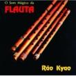 Rao Kyao O Som Magico Da Flauta