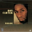 Ron Carter Parade