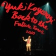 小柳ゆき Back to the future tour 2010