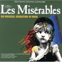 Reinhard Brussmann/Orchester der Vereinigten Bühnen Wien/Jane Comerford/フェリックス・マルティン/Sona Macdonald/Casper Richter Les Misérables