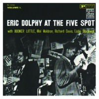 エリック・ドルフィー Eric Dolphy At The Five Spot - Vol. 1