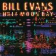 Bill Evans BILL EVANS/HALF MOON