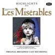 Various Artists Les Miserables - Highlights [Original Broadway Cast Recording]