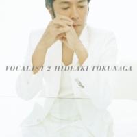 德永英明 VOCALIST 2