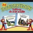 Fernandel Double Twist