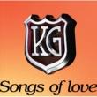 KG Songs of love