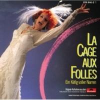 "Ensemble ""Theater Des Westens""/Orchester Theater des Westens/Chor Theater des Westens La Cage Aux Folles: Mit Dir Im Arm"