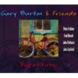 Gary Burton & Friends Departure