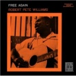 Robert Pete Williams Free Again [Remastered]