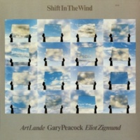 ゲイリー・ピーコック/アート・ランディ/エリオット・ジグムンド Shift In The Wind