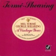 メル・トーメ/George Shearing A Vintage Year