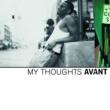 Avant AVANT/MY THOOGHTS