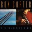 ロン・カーター Pick 'Em/Super Strings