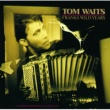 Tom Waits Innocent When You Dream (78)