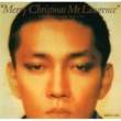 坂本龍一 Merry Christmas Mr.Lawrence